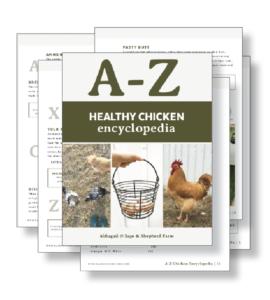 A-Z Chicken Encyclopedia: Raising Healthy Hens